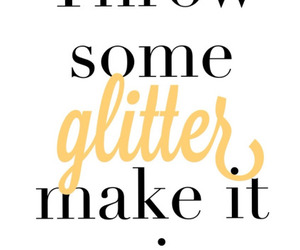 glitter, life, and quote image