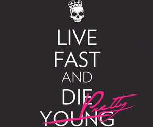 die young, pretty, and quote image