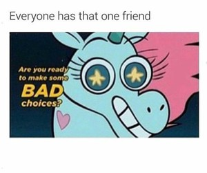funny, friends, and bad image