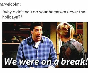 funny, friends, and homework image
