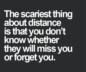 distance, quote, and forget image