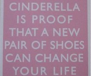 cinderella, shoes, and quote image
