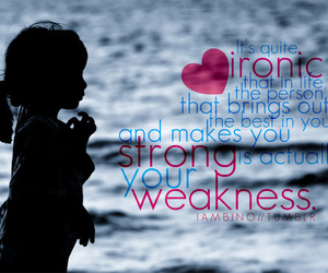 quote, weakness, and text image