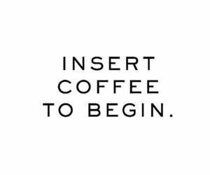 coffee, morning, and begin image