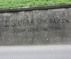 quotes, town, and leave image
