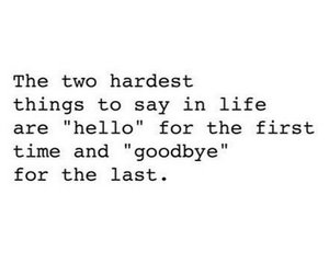 goodbye, hello, and quotes image