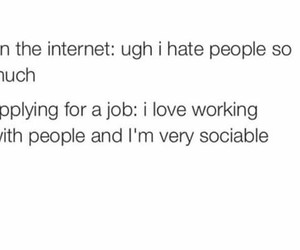 working, hate people, and funny image