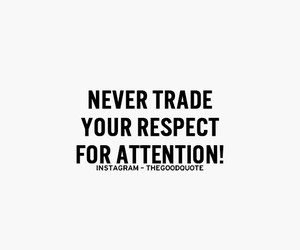 attention, trade, and respect image