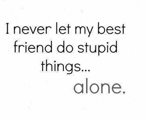 friends, best friends, and alone image