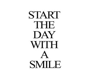 smile, quote, and day image