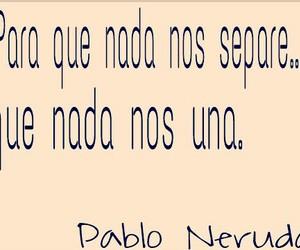 amor, nada, and neruda image