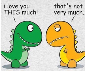 love, funny, and dinosaur image