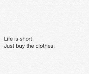 quotes, life, and clothes image