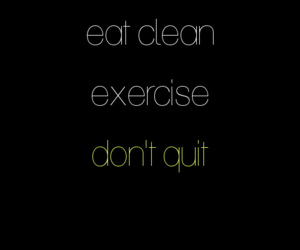 motivation, workout, and eat clean image