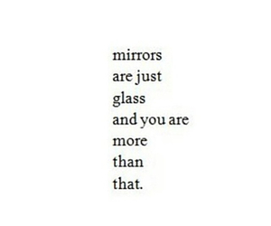 mirror, quotes, and glass image