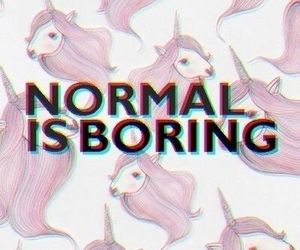 pink, unicorn, and normal is boring image