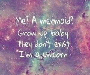 unicorn, mermaid, and quotes image