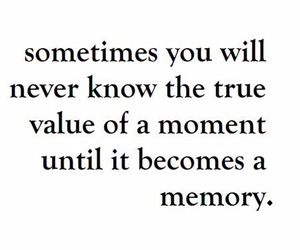 memories, quotes, and text image