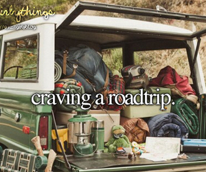 roadtrip, tumblr, and just girly things image