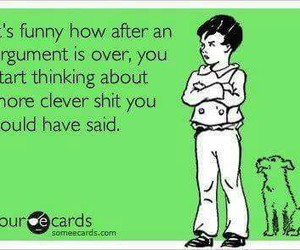 quote, argument, and funny image