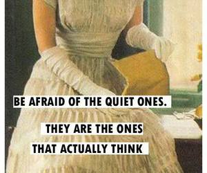 quiet, think, and quote image