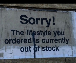 lifestyle, sorry, and quotes image