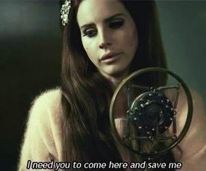 lana del rey, Save Me, and quotes image