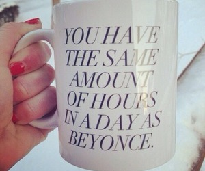 beyoncé, mug, and quotes image
