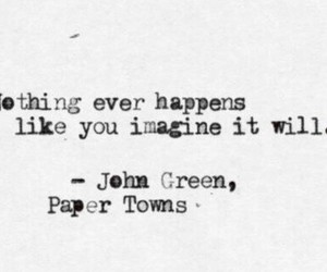 john green, quote, and paper towns image