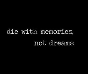 dreams, memories, and quote image