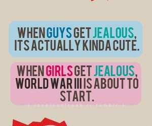 girl, jealous, and text image