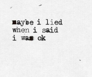 quote, sad, and lies image