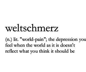 pain, weltschmerz, and german image