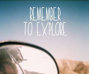 discover, explore, and life image