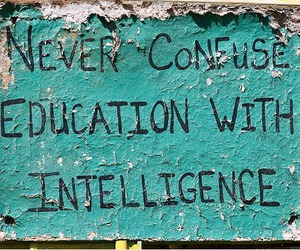 intelligence, education, and quotes image
