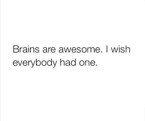 brain, funny, and quote image