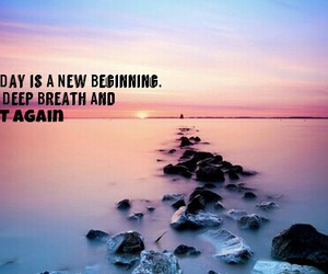 new day, begin, and start again image