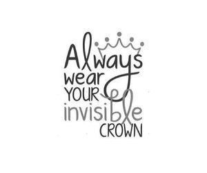 always, crown, and invisible image