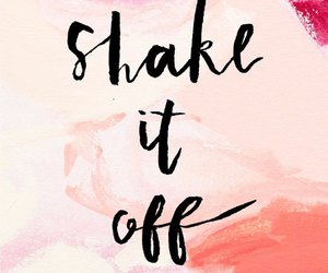 quotes, shake it off, and pink image