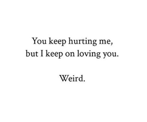 hurts, weird, and love image