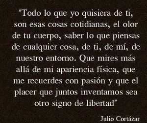 love, julio cortazar, and tu image
