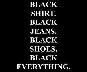 black, everything, and jeans image