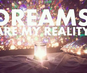 dreams, real, and romance image
