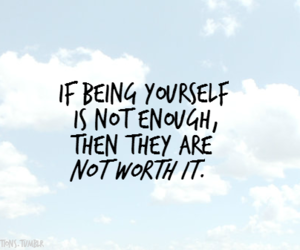 worth, be yourself, and quote image