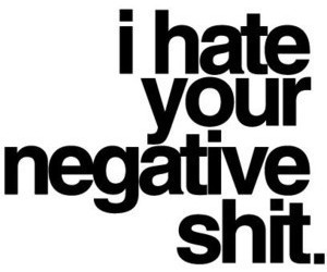 hate, negative, and text image
