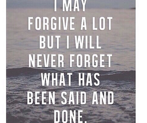 bad, forget, and forgive image
