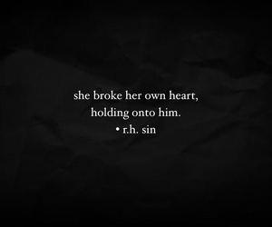broke my heart, you didn't, and but you did image