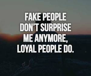 fakers, loyality, and fake people image