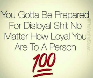 100, quote, and loyal image