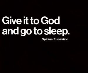 god, quotes, and sleep image